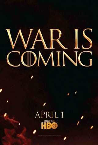 Illustration for article titled New Game of Thrones Poster Promises War!
