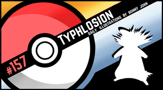 Illustration for article titled Tyrannical Typhlosion!  Pokemon One a Day, Series 2!