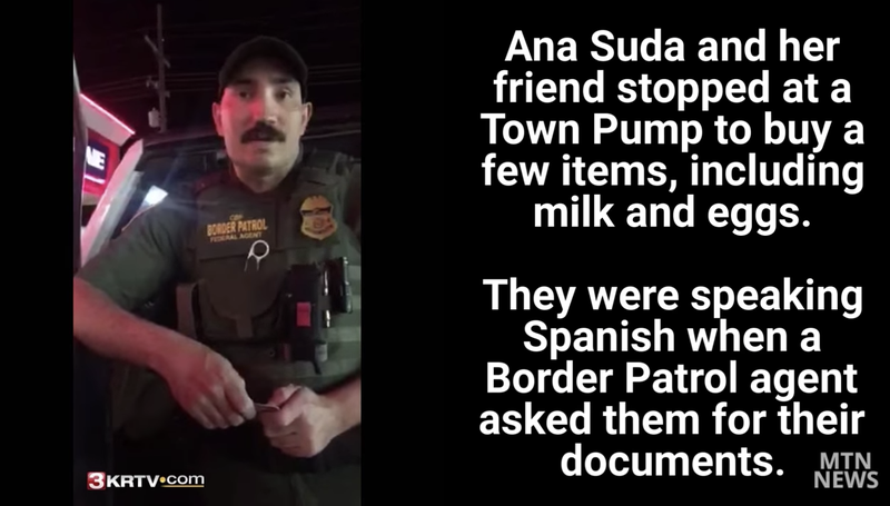 Ana Suda and her friend Mimi Hernandez were stopped by this border patrol agent simply for speaking Spanish.