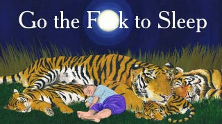 Illustration for article titled Could A Mom Have Written Go The Fuck To Sleep? And Would It Have Been A Bestseller?