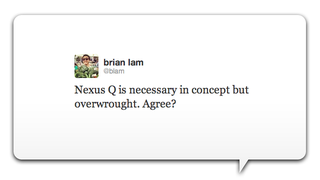 Illustration for article titled Is Google's Nexus Q 'Necessary but Overwrought?'