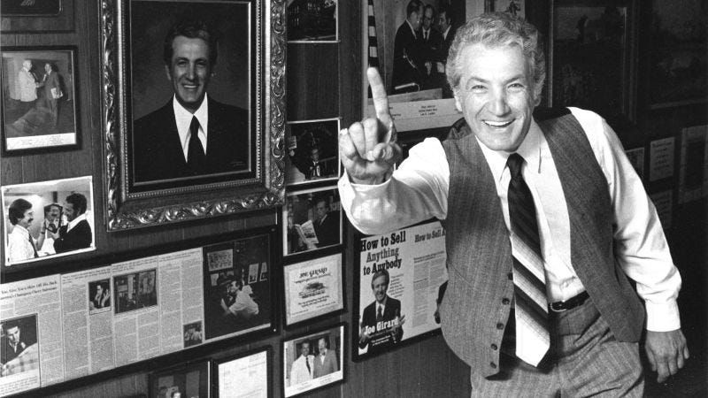 Joe Girard held a Guinness Record for car sales, which is apparently a thing that exists.