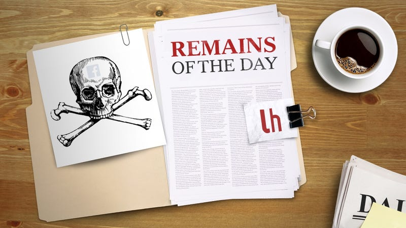 Illustration for article titled Remains of the Day: Facebook Thinks We're All Dead