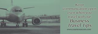 business travel tips www.courteouscom.com
