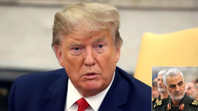 Public Disapproval Of Iran Approach Convinces Trump To Reverse Soleimani Killing