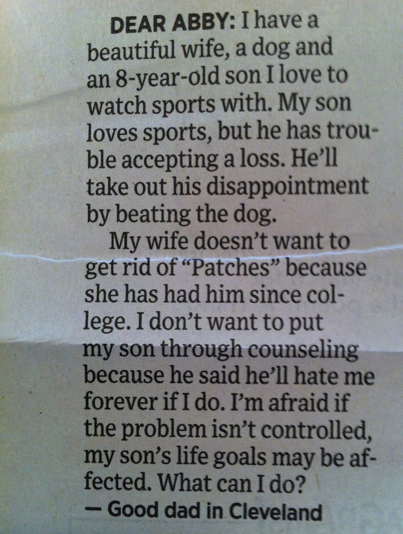 Illustration for article titled Dear Abby: Cleveland Sports Have Created An 8-Year-Old Psychopath