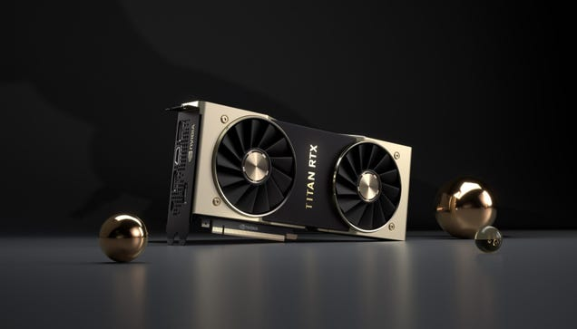 What s the Deal With Nvidia s Ridiculous $2,500 Titan RTX Graphics Card?