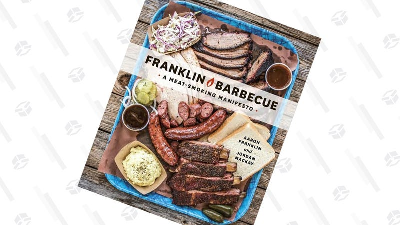 Franklin Barbecue: A Meat Smoking Manifesto [Hardcover] | $12 | Amazon | Clip the coupon