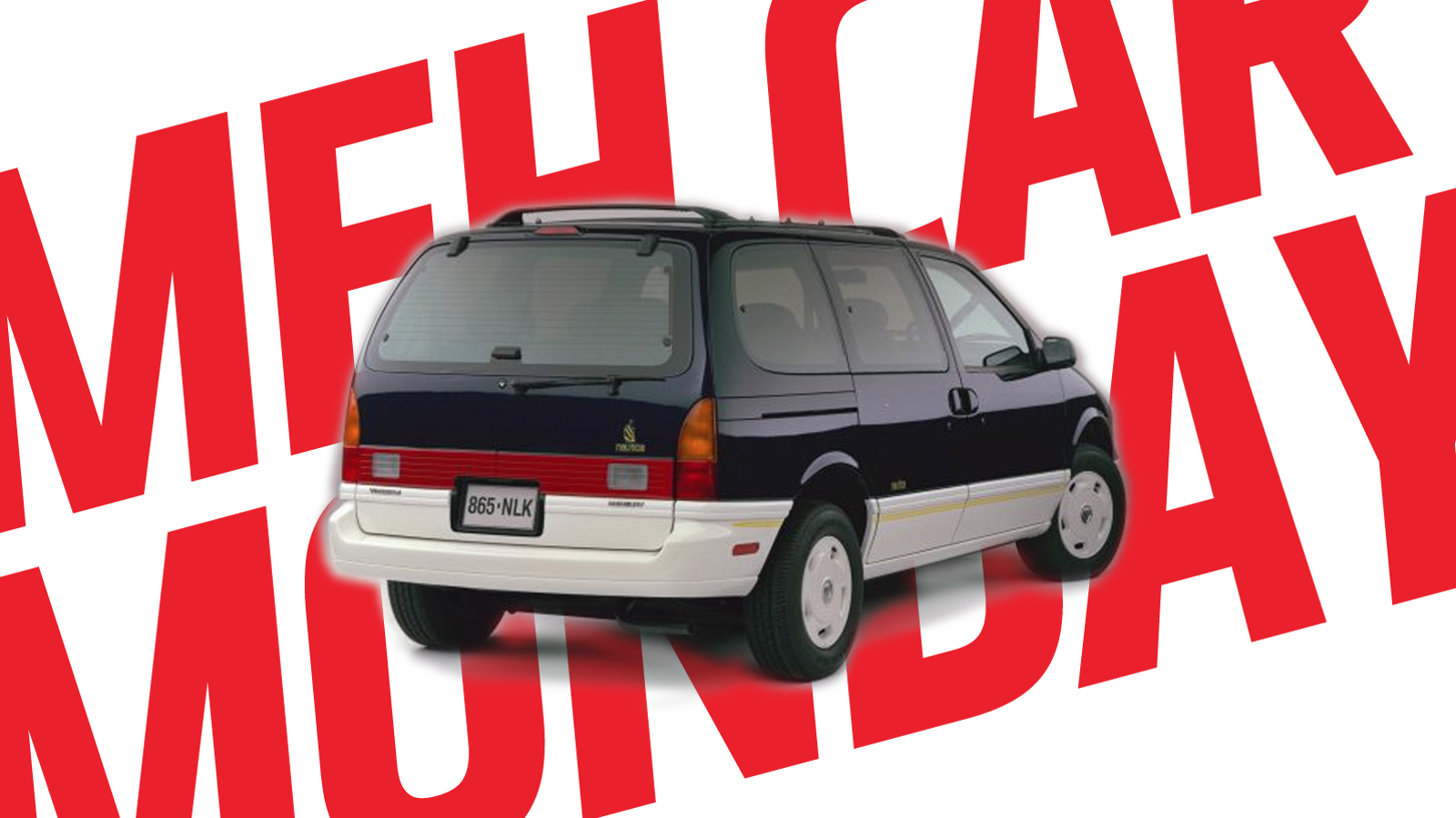 Meh Car Monday: Ugh, The Mercury Villager, Especially That Nautica One