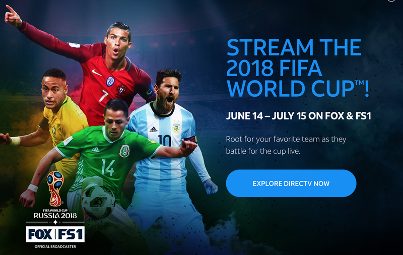 DIRECTV Now | $10 per Month For Three Months | Promo code YESNOW3. Fox not available in all marketsSling TV World Cup Package | $10 | French and Portuguese Commentary