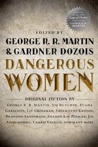 "Illustration for article titled George R.R. Martin Helms ""Dangerous Women"" Anthology"