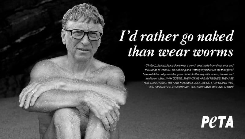 Illustration for article titled Champion Of Animal Rights: PETA's New Ad Campaign Features A Naked Bill Gates Begging People Not To Wear A Trench Coat Made Out Of Worms