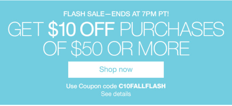 $10 off $50 purchases, promo code C10FALLFLASH