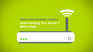 Illustration for article titled Know Your Network, Lesson 2: Understanding Your Router's Admin Page