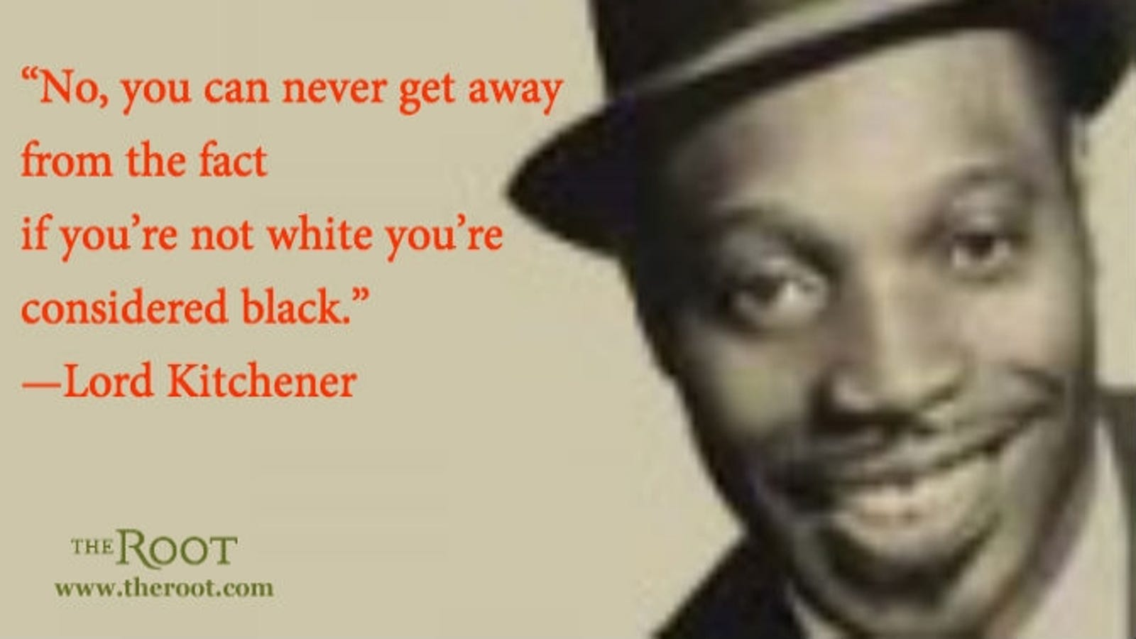 Quote of the Day: Lord Kitchener on Race