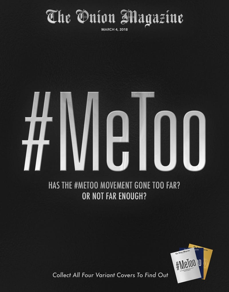 Illustration for article titled Has The #MeToo Movement Gone Too Far? Or Not Far Enough? Collect All Four Variant Covers To Find Out