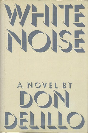 an examination of the novel white noise by don delillo White noise [don delillo, richard powers] on amazoncom free shipping on qualifying offers winner of the 1985 national book award—from the author of zero k winner of the national book.