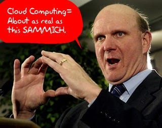 Illustration for article titled Ballmer Doesn't Think World Is Ready For Cloud Computing