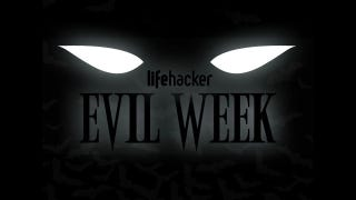 Illustration for article titled Welcome to Evil Week at Lifehacker