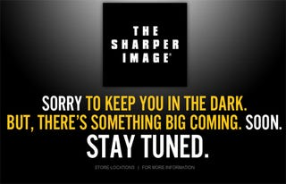 "Illustration for article titled The Sharper Image Lives, Says ""There's Something Big Coming"": What Is It?"