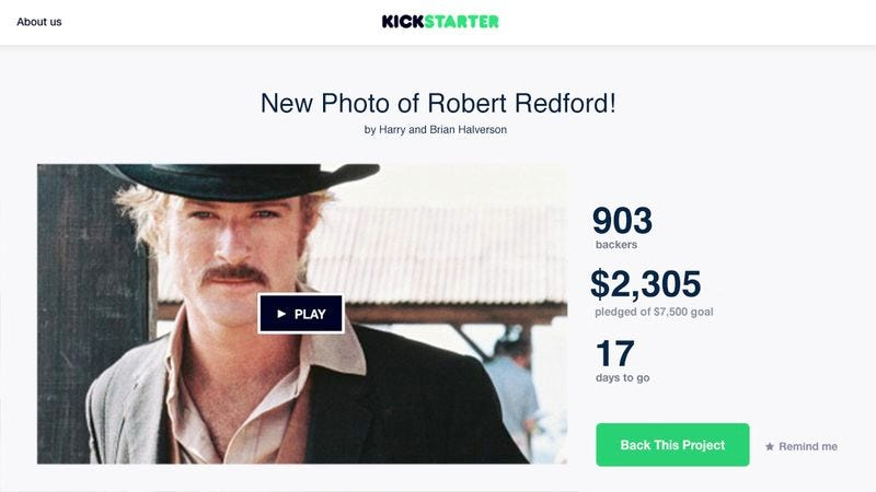 Illustration for article titled Well, This Is Awesome: The Internet Just Kickstarted A New Photo Of The Legendary Robert Redford