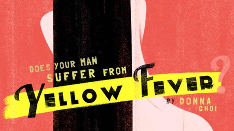 Illustration for article titled Does Your Man Suffer From Yellow Fever? Find Out in 8 Simple Steps