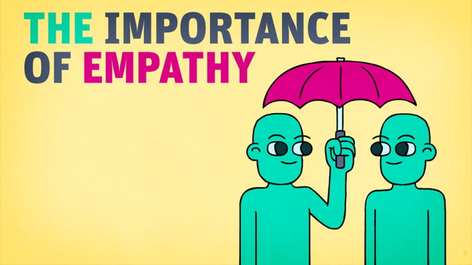The Importance of Empathy in E...