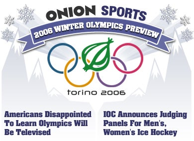 Illustration for article titled Onion Sports 2006 Winter Olympics Preview