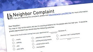 Illustration for article titled Let Your Annoying Neighbors Know How You Feel with This Simple Complaint Form
