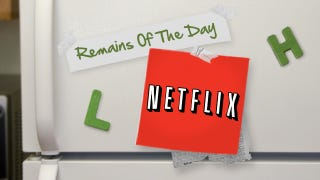 Illustration for article titled Remains of the Day: Netflix Cripples a Bunch of Third-Party Services