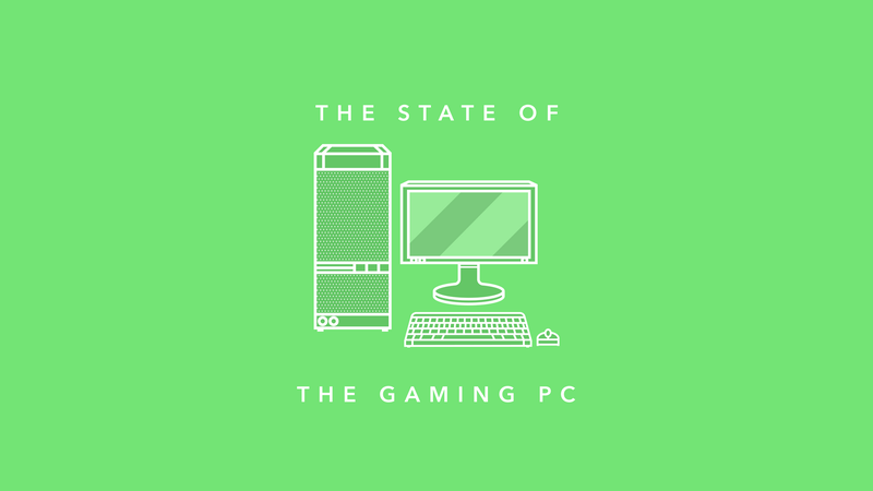 The State Of PC Gaming In 2017
