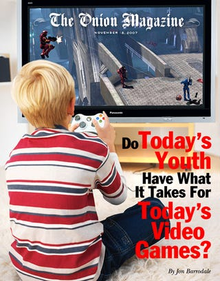 Illustration for article titled Do Today's Youth Have What It Takes For Today's Video Games?