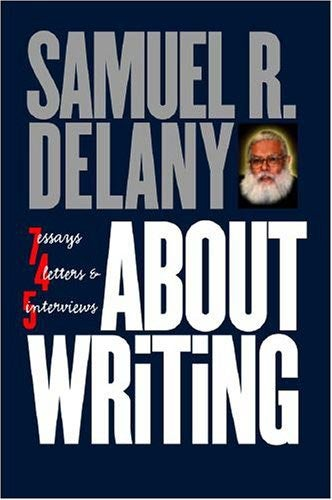 Illustration for article titled Samuel Delany Will Come Into Your House And Shred Your Notebooks