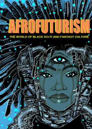 Cover of Afrofuturism: The World of Black Sci-Fi and Fantasy Culture, by Ytasha Womackamazon.com