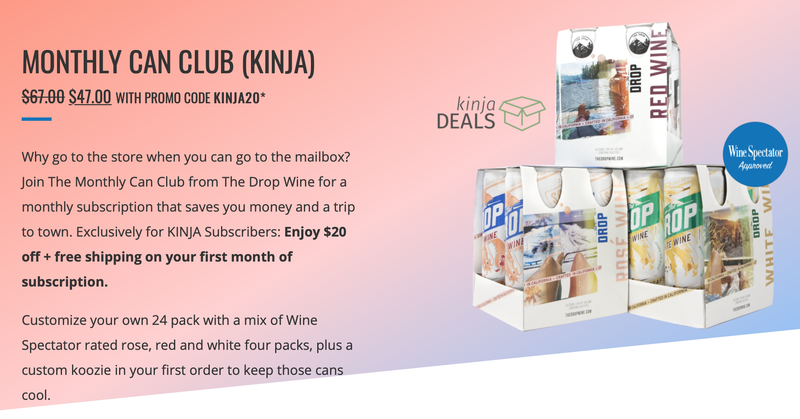 The Drop Monthly Can Club | First Month For $47 | Promo code KINJA20