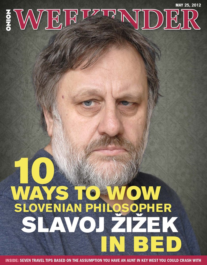 Illustration for article titled 10 Ways To Wow Slovenian Philosopher Slavoj Žižek In Bed