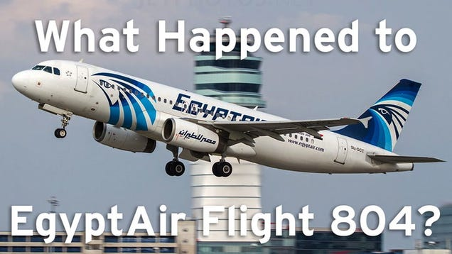 Officials Say Terrorists Most Likely Cause of EgyptAir Crash