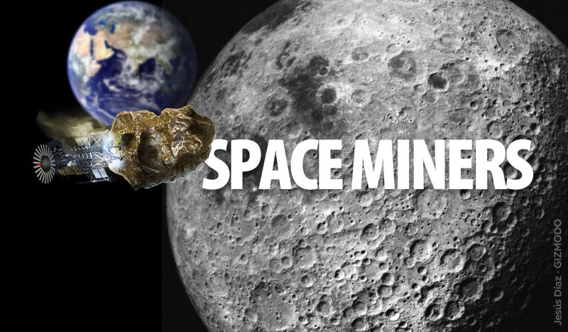 How the Space Miners Will Bring Trillions of Dollars to Earth