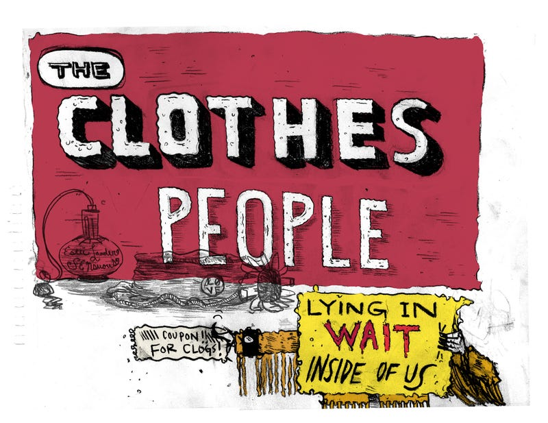 Illustration for article titled The Clothes People Lying in Wait Inside of Us