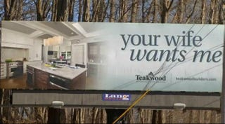 "Illustration for article titled Dumbass Company Posts Billboard of Kitchen With ""Your Wife Wants Me"""