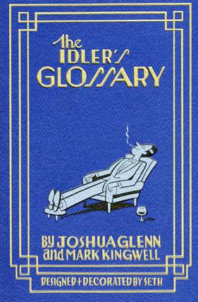 """Illustration for article titled """"The Idler's Glossary"""" is a Guide to Slacker's Utopia"""