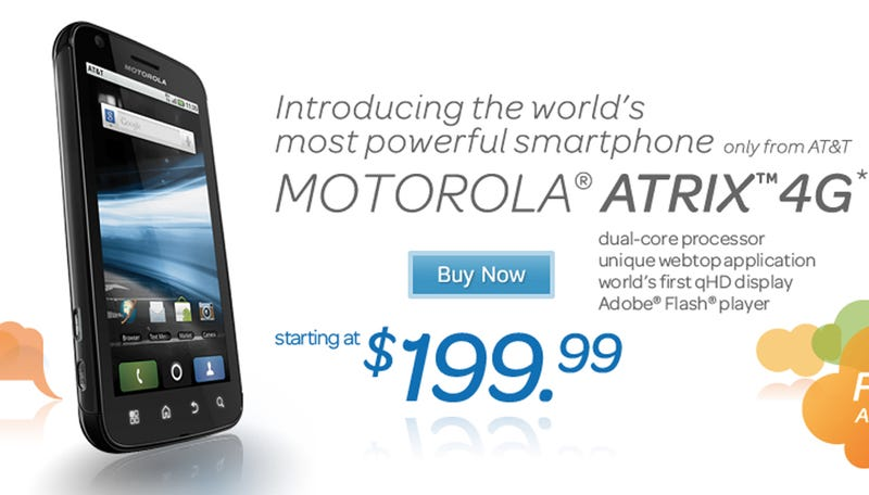 Illustration for article titled $200 $150 Could Buy You a Motorola Atrix 4G Today