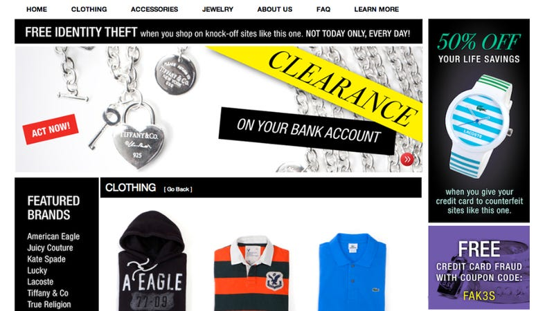 Illustration for article titled Department of Homeland Security Launches Fake Counterfeiting Web Site