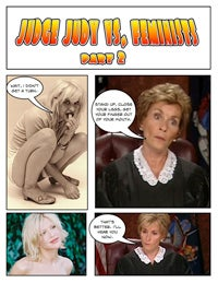 Illustration for article titled Comic Confrontations: Judge Judy Vs. Feminists, Part 2