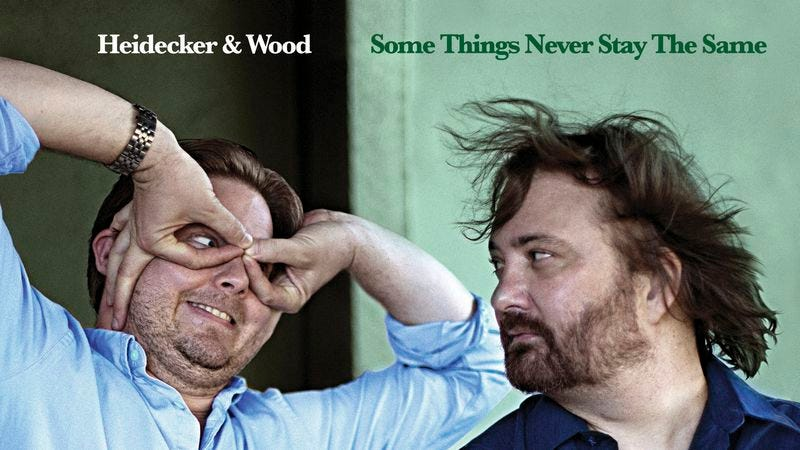 Illustration for article titled Tim Heidecker and Davin Wood to release second Heidecker & Wood album, Some Things Never Stay The Same