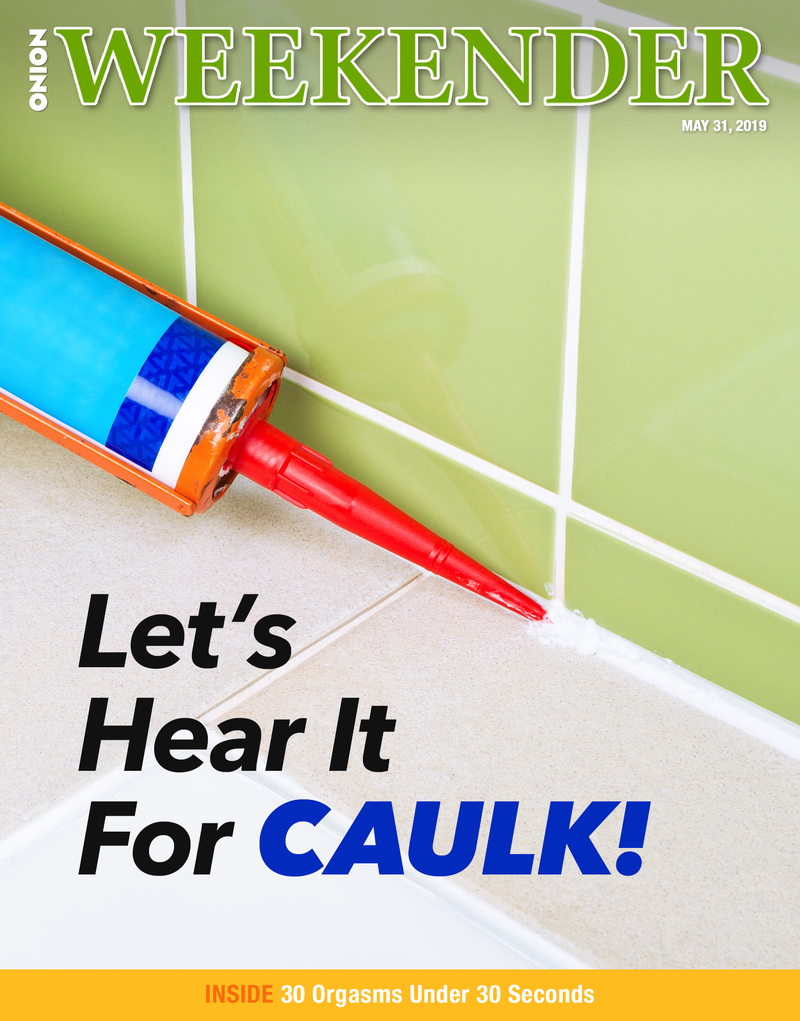 Illustration for article titled Let's Hear It For Caulk!