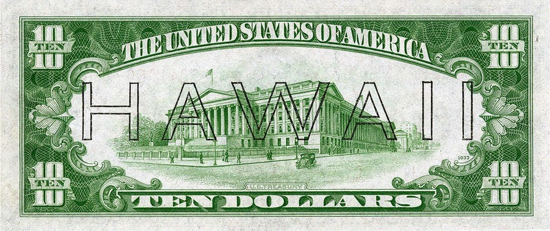 Illustration for article titled The US Issued Special Banknotes in Case Japan Invaded Hawaii