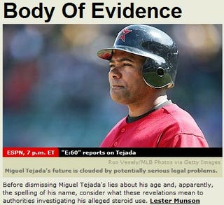 Illustration for article titled ESPN Insists You Watch Them Torture Miguel Tejada