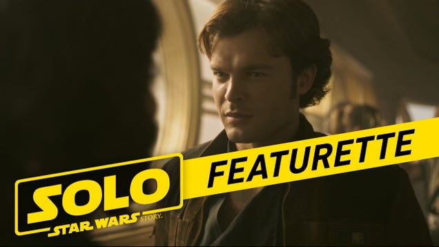 A Review Of The Becoming Solo Featurette By Someone Who Had A Crush