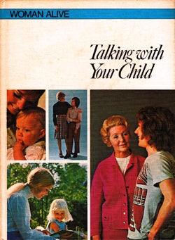 Illustration for article titled Woman Alive: Talking With Your Child